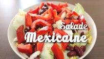 Recette de la Salade Mexicaine | Amandine Cuisine
