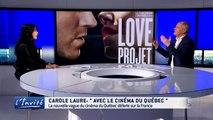 """Carole LAURE : """"Mon film love projet sur l'envie de vivre"""""""