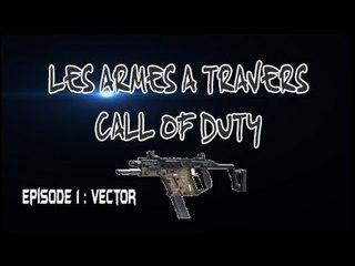 Les armes à travers COD : Episode 1