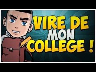 Viré de mon collège !