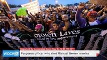 Ferguson Officer Who Shot Michael Brown Marries