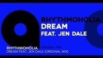 Rhythmoholia - Dream feat. Jen Dale (Original Mix)