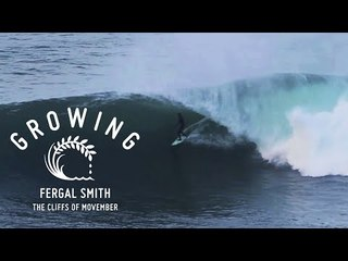 Fergal Smith - The Cliffs Of Movember | Growing - Episode 18