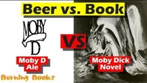 Beer vs. Book - Moby D Ale vs. Moby Dick
