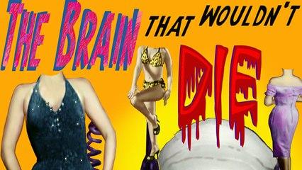The Brain That Wouldn't Die - Full Horror Movie