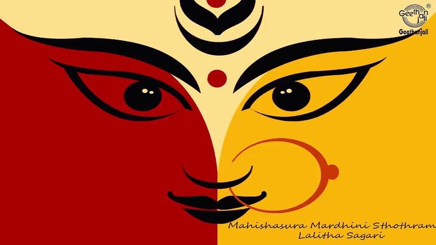 Mahishasura Mardini Sthotram - Aigiri Nandhini Nandita Medini - Lalitha Sagari