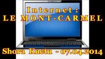 INTERNET - Le Mont-Carmel (RDV) - Shora Kuetu
