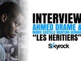 Interview Marie Castille Mention-Schaar & Ahmed Dramé  - Les Héritiers