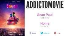 Home - Trailer #2 Music #3 (Sean Paul - Get Busy)