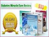 Diabetes Miracle Cure Guide - Diabetes Miracle Cure Ebook