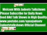 Bolta Pakistan 27 November 2014 Aaj News Last Show of Bolta Pakistan