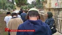 Jérusalem provocations des fondamentalistes juifs sur l'esplanade des mosquées