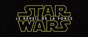 Star Wars : Le Réveil de la Force - Première bande annonce (VOSTFR)
