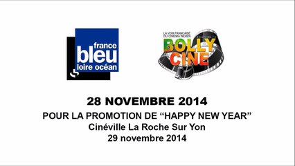 """Happy New Year"" France Bleu Loire Océan - 28 novembre 2014 @Bollycine"