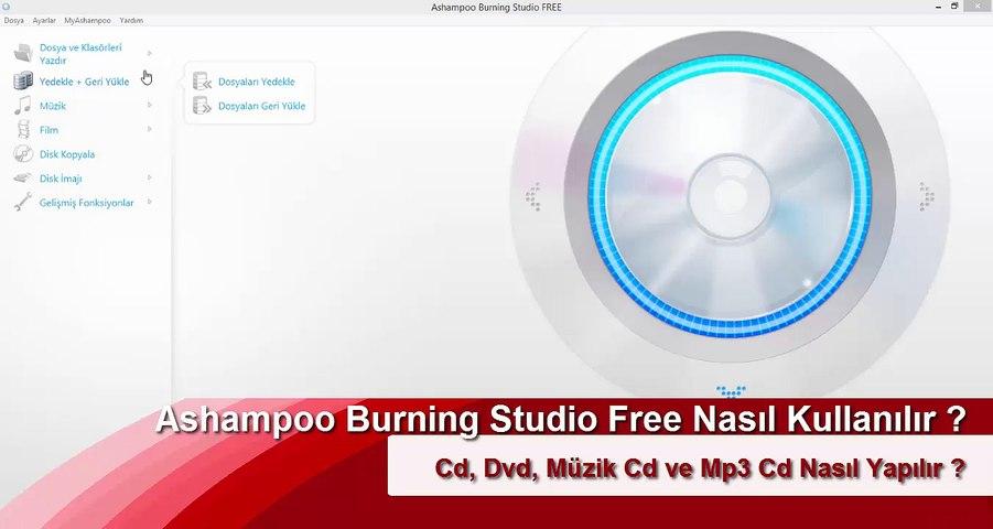 Ashampoo Burning Studio Free Nasıl Kullanılır