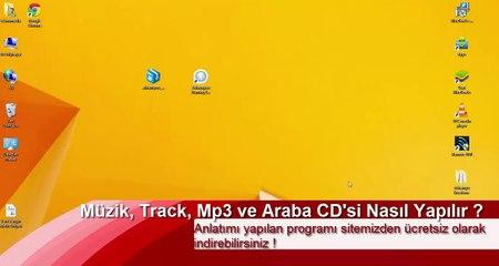 Müzik, Track, Mp3 ve Araba CD'si Nasıl Yapılır