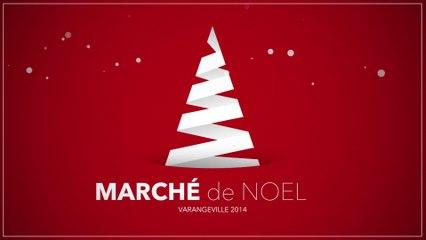 MARCHE DE NOEL VARANGEVILLE 2014