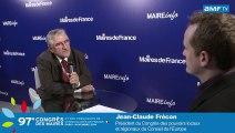 AMF TV Congrès des Maires : Jean-Claude Frecon, sénateur de la Loire (Rhône-Alpes)