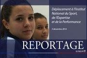 [REPORTAGE] Institut national du sport, de l'expertise et de la performance
