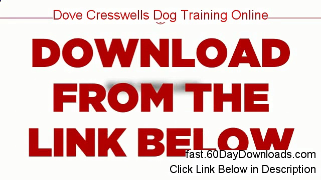 Dove Cresswells Dog Training Online. 2014 (legit review and instant access)