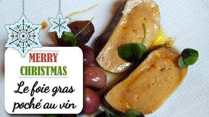 Le foie gras poché au vin chaud - Recette entrée Noël