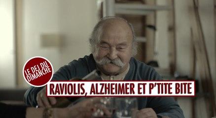 Raviolis, Alzheimer et p'tite b*$#! - Le Déj Du Dimanche