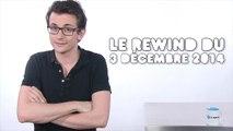 Le Rewind du 3 décembre 2014