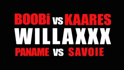 WILLAXXX Boobi vs Kaares (Paname vs Savoie)