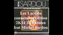 Les Lacs du Connemara 2K14 Dj Faboun feat Michel Sardou V2