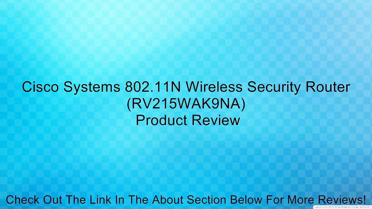 Cisco Systems 802.11N Wireless Security Router (RV215WAK9NA) Review