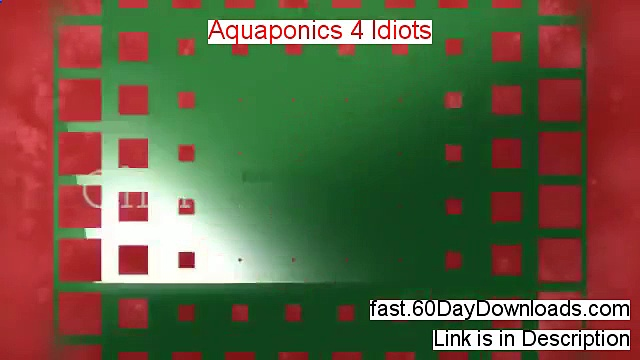 Aquaponics 4 Idiots Download Risk Free (our review)
