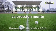 VIDEO BRESSUIRE: Coupe de France Bressuire - Istres  La pression monte