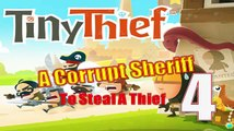 Tiny Thief :: A Corrupt Sheriff :: To Steal A Thief :: Gameplay  Walkthrough