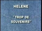 HELENE TROP DE SOUVENIRS
