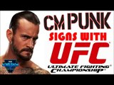 Breaking News: CM Punk Signs with UFC! Former WWE Superstar CM Punk Signs with UFC!