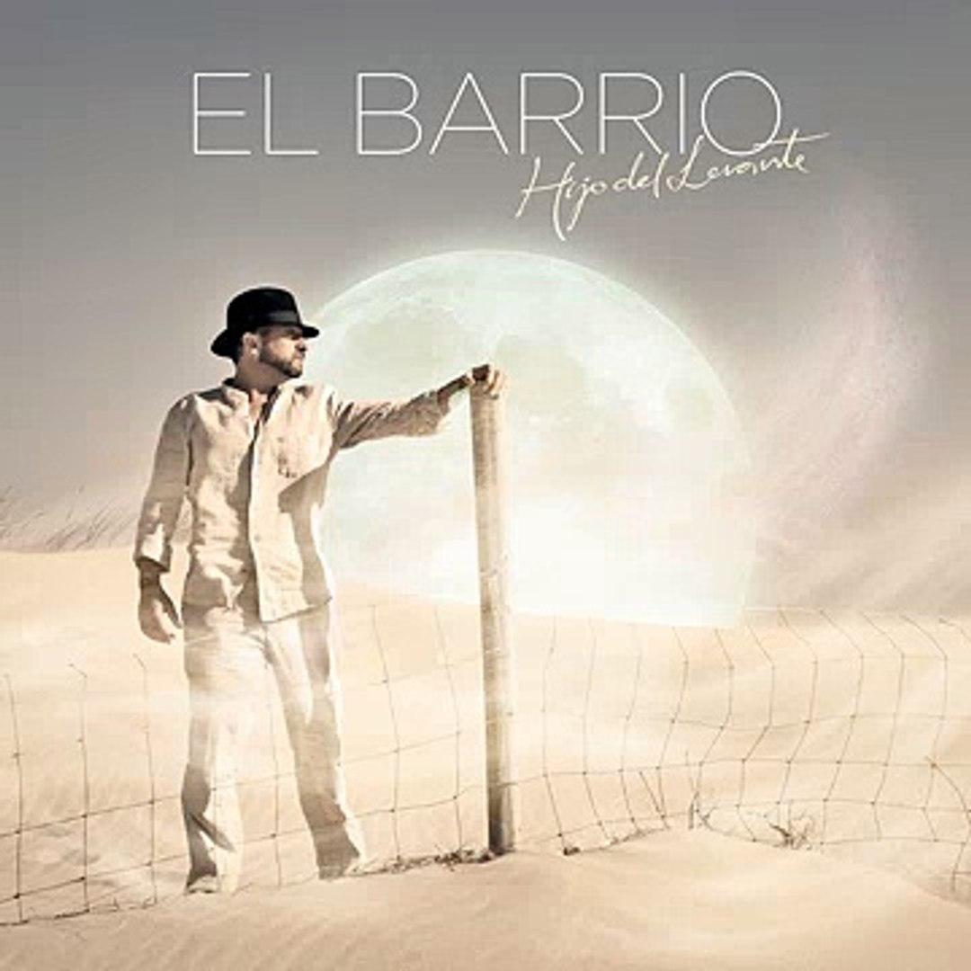 El Barrio - De Lobo a Cordero ♫ New Single ♫