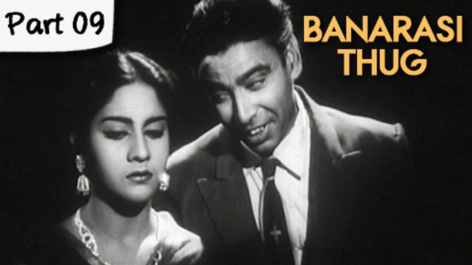 Banarasi Thug - Part 09/13 - Super Hit Classic Romantic Hindi Movie - Manoj Kumar