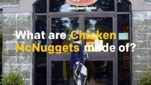 Comment sont fabriqués les Chicken McNuggets de McDonald's
