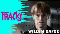 Willem Dafoe - Tracks ARTE