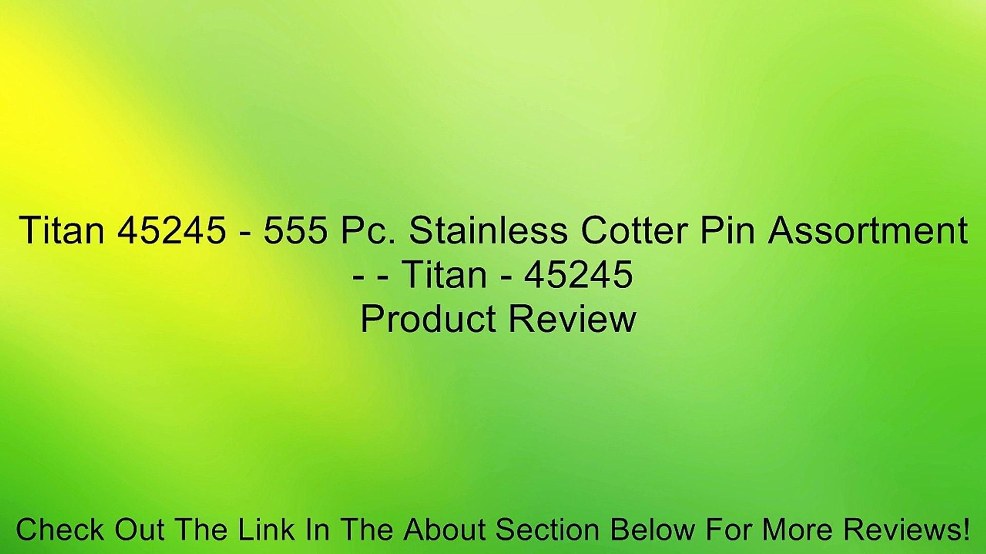 Titan 45245 555-Piece Large SS Cotter Pin Assortment