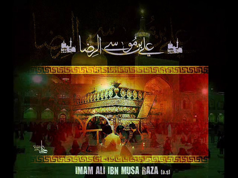 Mazloom Be Watan YE Mera Mola Raza(a s) Hai