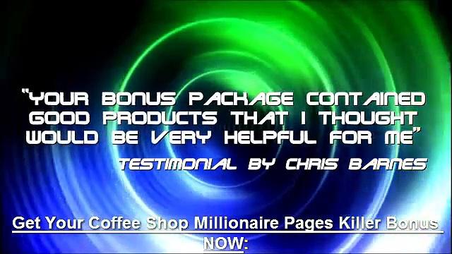 Coffee Shop Millionaire Bonus, Coffee Shop Millionaire Best Bonus, bonuses pack
