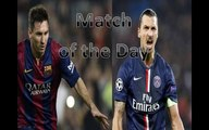 Match of the day : Ligue des Champions : Barcelone PSG : Première place