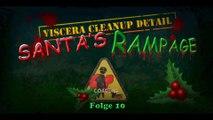 Viscera Cleanup Detail: Santa's Rampage #10 - Ich kann es nicht lassen (GER HD LP)