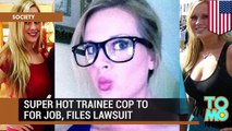 Super hot trainee cop Amanda Holley fired by Port Authority because she was too hot for the job.
