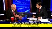 « Le rapport est bourré de conneries » : Dick Cheney dans une interview pour Fox News.