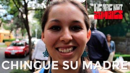 Chingue su madre | Mexas
