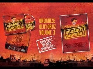 Organize Oluyoruz Volume 3 (Album Snippet) #OO3