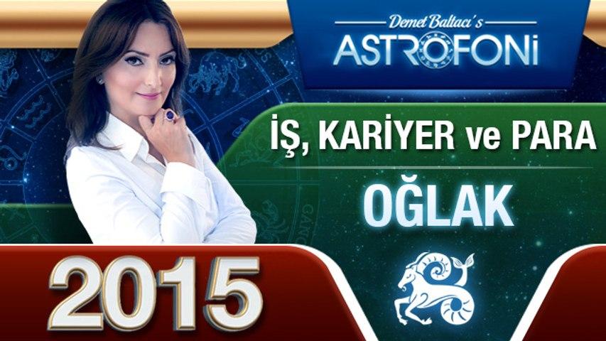 OĞLAK Burcu İŞ,PARA ve KARİYER 2015 astroloji, burç yorumu