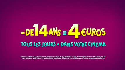 - de 14 ans = 4 euros (nouvelle version A)